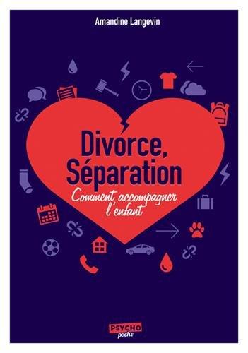 Divorce, séparation