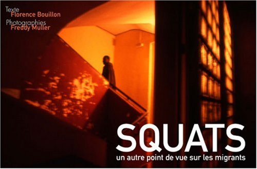 Squats: discriminations et résistances