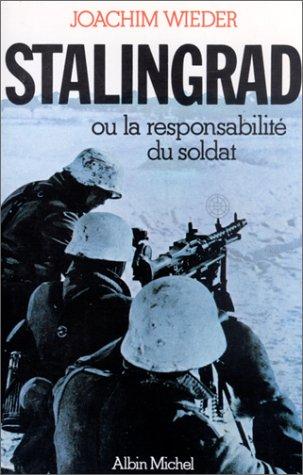 Stalingrad ou la Responsabilité du soldat