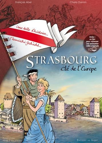 Strasbourg, clé de l'Europe