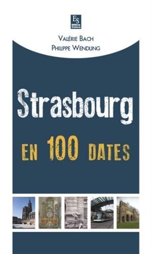 Strasbourg en 100 Dates