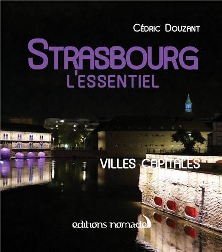 Strasbourg l'essentiel