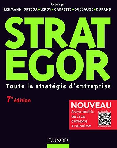 Strategor - 7e éd. - Toute la stratégie d'entreprise: Toute la stratégie d'entreprise