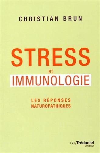 Stress et immunologie - Les réponses naturopathiques