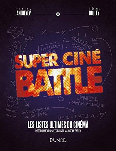 Super Ciné Battle - Les listes ultimes du cinéma: Les listes ultimes du cinéma