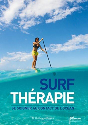 Surf Thérapie: Se soigner au contact de l'Océan