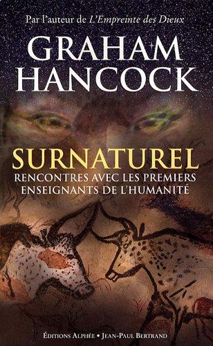 Surnaturel - Rencontres avec les premiers enseignants de l'humanité