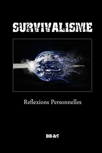 Survivalisme: reflexions personnelles