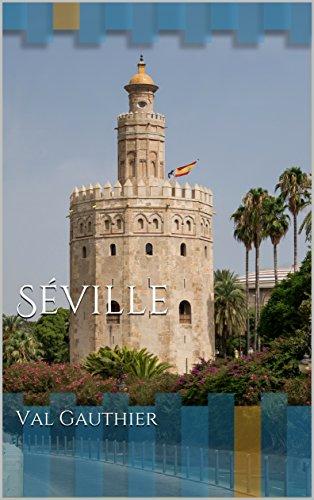 Séville (Guides et cartes en mains t. 11)