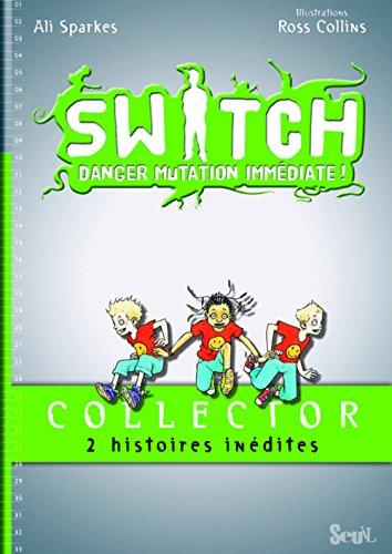 Switch : Les grenouilles piquent leur crise : Collector 2 histoires inédites : Grenouilles à gogo et Triton en péril