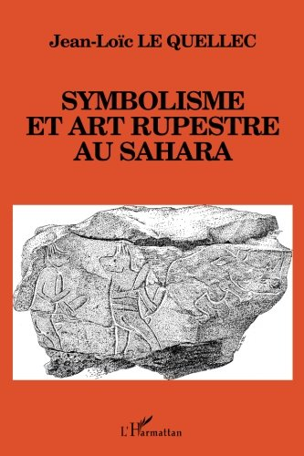 Symbolisme et art rupestre au Sahara
