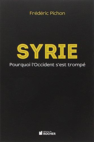 Syrie: Pourquoi l'Occident s'est trompé