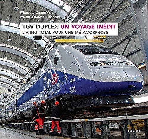 TGV DUPLEX Un voyage inédit