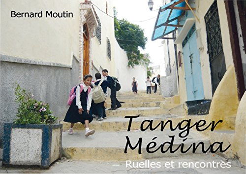 Tanger Médina : Ruelles et rencontres