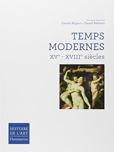 Temps modernes: XVE-XVIIIE SIÈCLES