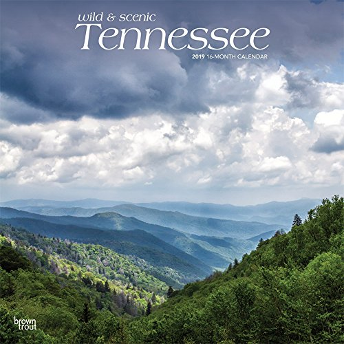 Tennessee, Wild & Scenic 2019 Calendar