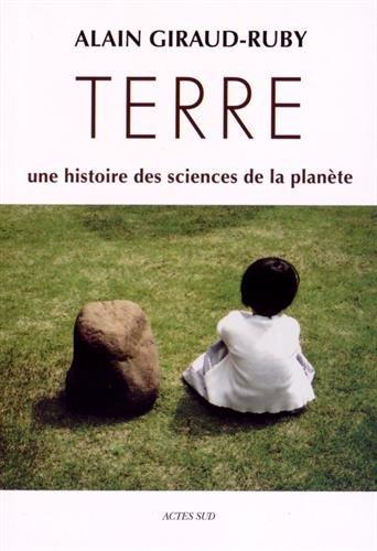 Terre : Une histoire des sciences de la planète