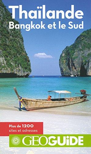 Thaïlande: Bangkok et le Sud