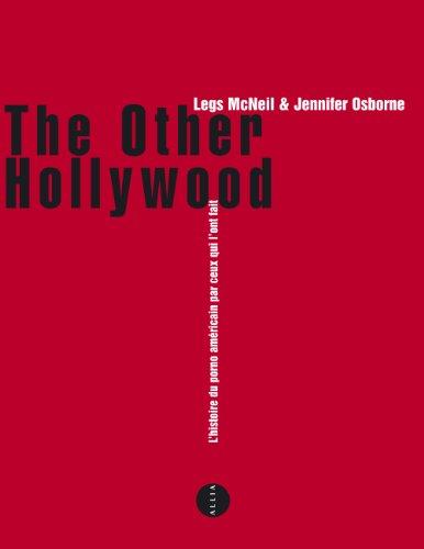 The Other Hollywood - Une histoire du porno américain par ceux qui l'ont fait