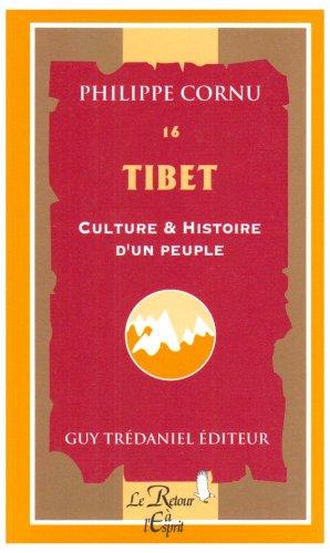 Tibet : Culture et Histoire d'un peuple
