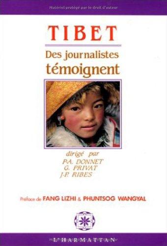 Tibet: Des journalistes témoignent