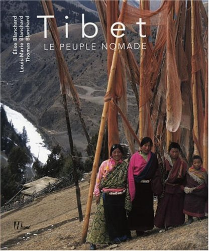 Tibet : Le peuple nomade