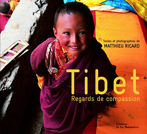 Tibet : Regards de compassion