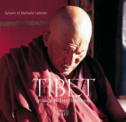 Tibet : Voyage en terre intérieure