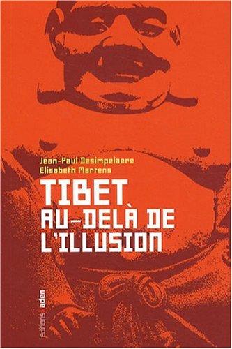 Tibet : au-delà de l'illusion