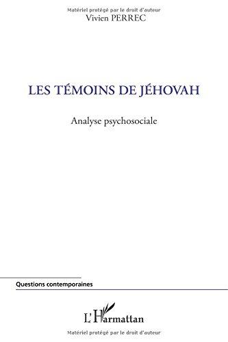 Les témoins de Jéhovah: Analyse psychosociale