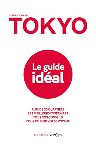 Tokyo, Le guide idéal