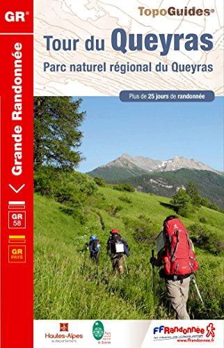 Tour du Queyras : Parc naturel régional de Queyras