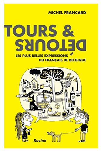 Tours et détours du français de Belgique