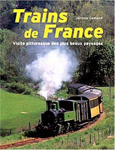Trains de France : Visite pittoresque des plus beaux paysages