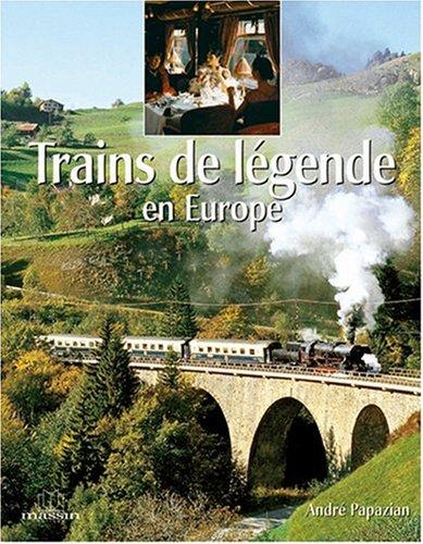 Trains de legendes en europe