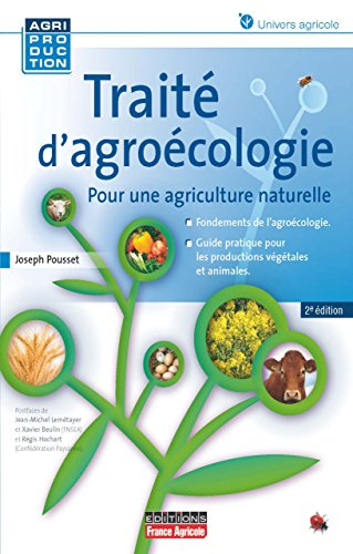 Traité d'agroécologie - 2e édition (Agriproduction)
