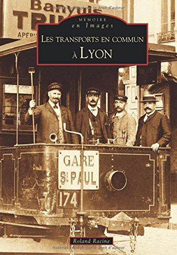 Transports en commun à Lyon (Les)