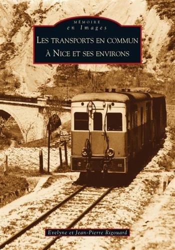 Transports en commun à Nice et ses environs (Les)