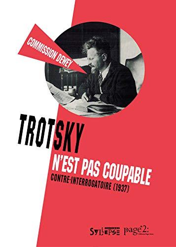 Trotsky n'est pas coupable : Contre-interrogatoire (1937)