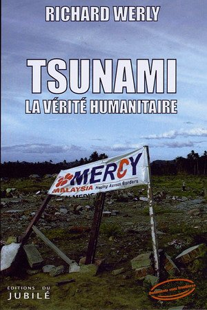 Tsunami, la vérité humanitaire
