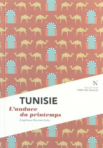 Tunisie : L'audace du printemps
