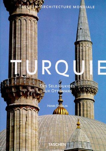 Turquie : Des Seldjoukides aux Ottomans