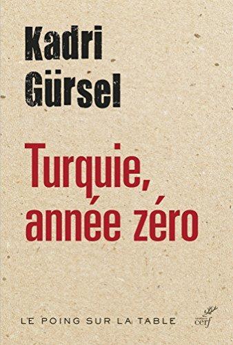 Turquie, année zéro