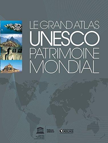 UNESCO Patrimoine mondial: Le Grand Atlas