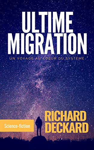 Ultime Migration: un voyage au cœur du système