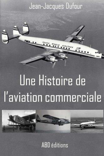 Une Histoire de l'aviation commerciale