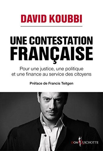 Une contestation française - Pour une justice, une politique et une finance au service des citoyens