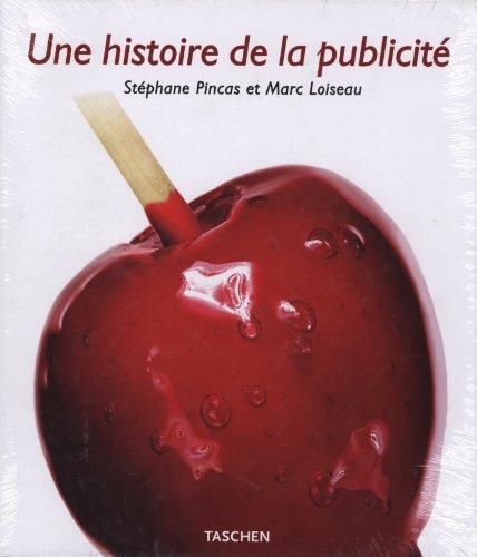 Une histoire de la publicité 1842-2006