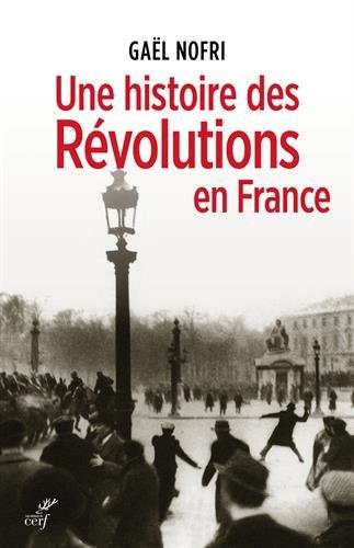 Une histoire des Révolutions en France