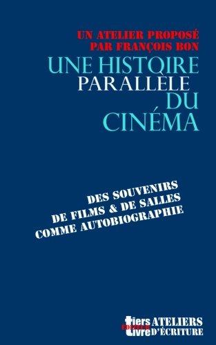 Une histoire parallele du cinema
